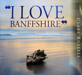I-Love-Banffshire_f6f780f28793f33cf896db39a55b51d6